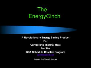 The          EnergyCinch