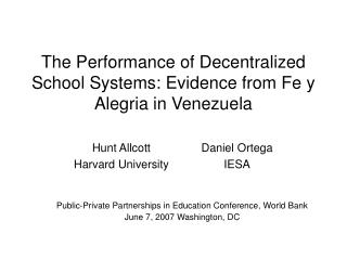 The Performance of Decentralized School Systems: Evidence from Fe y Alegria in Venezuela