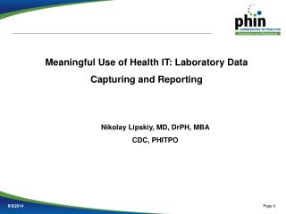 Meaningful Use of Health IT: Laboratory Data Capturing and Reporting