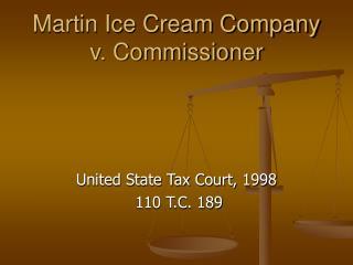 Martin Ice Cream Company v. Commissioner