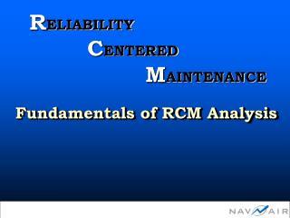 Fundamentals of RCM Analysis