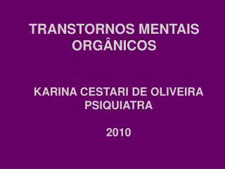 TRANSTORNOS MENTAIS ORG NICOS