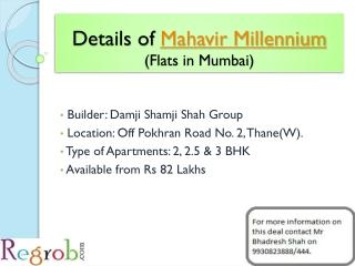 Mahavir Millennium in Thane, 2, 2.5 & 3 BHK Flats, 82 Lakhs
