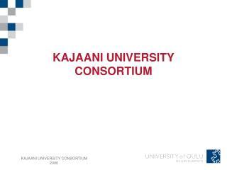 KAJAANI UNIVERSITY CONSORTIUM
