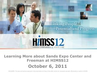 Learning More about Sands Expo Center and Freeman at HIMSS12 October 6, 2011