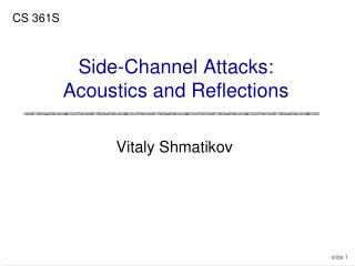 Side-Channel Attacks: Acoustics and Reflections