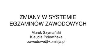 Marek Szymanski Klaudia Polowinska zawodowekomisja.pl