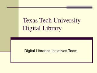 Texas Tech University Digital Library