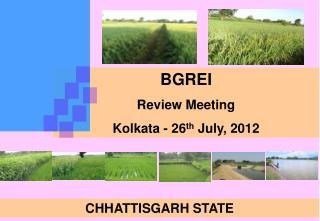 BGREI Review Meeting  Kolkata - 26th July, 2012
