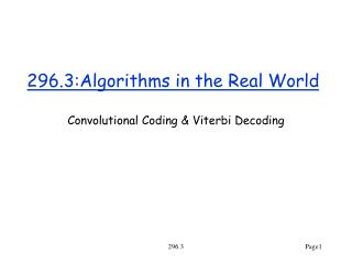 296.3:Algorithms in the Real World