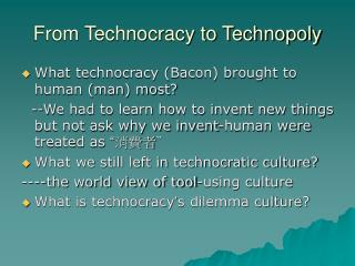 From Technocracy to Technopoly