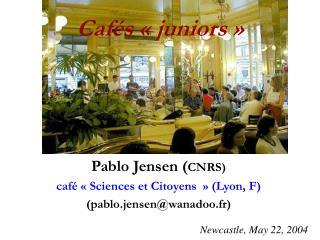 Caf s   juniors