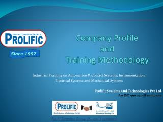 Company Profile  and  Training Methodology