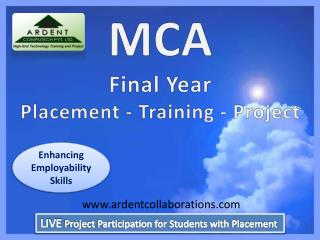 MCA Final Year  Placement - Training - Project