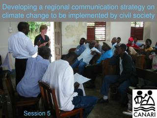 Developing a regional communication strategy on climate change to be implemented by civil society