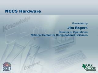 NCCS Hardware