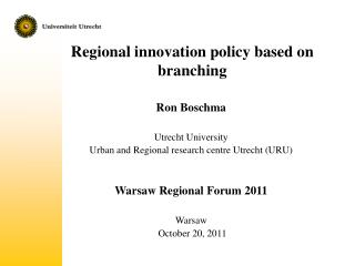 Regional innovation policy based on branching