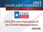 CSCOPE and Implications of the STAAR Released Items