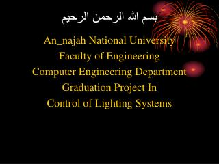 An_najah National University Faculty of Engineering Computer Engineering Department Graduation Project In Control of Lig