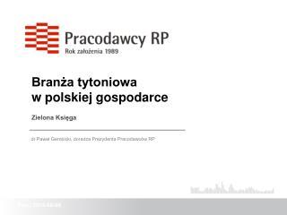 Branza tytoniowa  w polskiej gospodarce