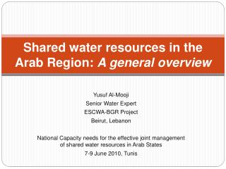 Shared water resources in the Arab Region: A general overview