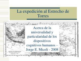 La expedici n al Estrecho de Torres
