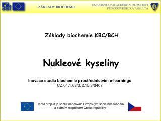 Z klady biochemie KBC
