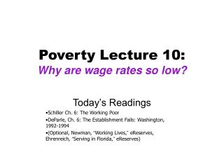 Poverty Lecture 10: Why are wage rates so low