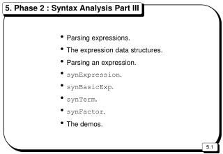 5. Phase 2 : Syntax Analysis Part III