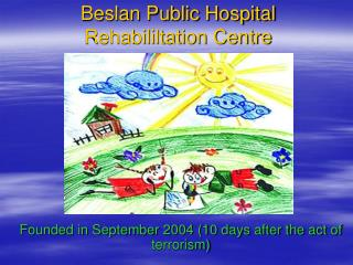 Beslan Public Hospital Rehabililtation Centre