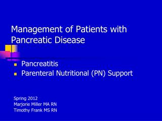Management of Patients with Pancreatic Disease
