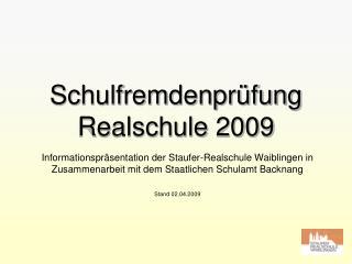 Schulfremdenpr fung Realschule 2009