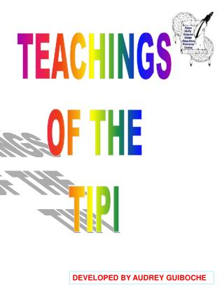 TEACHINGS OF THE TIPI