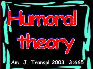 Humoral  theory