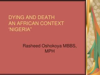 DYING AND DEATH AN AFRICAN CONTEXT