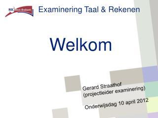 Examinering Taal  Rekenen