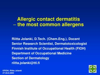 Allergic contact dermatitis  the most common allergens