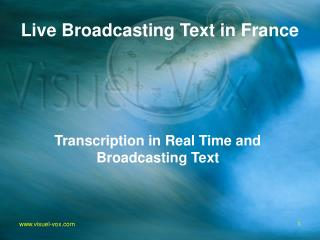 Live Broadcasting Text in France