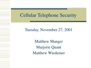 Cellular Telephone Security