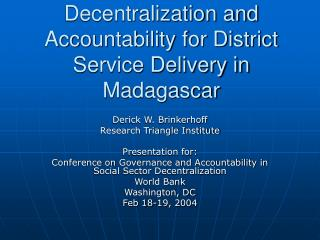 Decentralization and Accountability for District Service Delivery in Madagascar