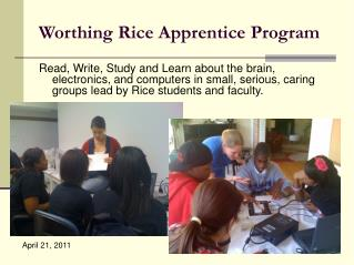 Worthing Rice Apprentice Program