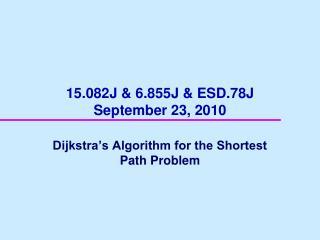 15.082J  6.855J  ESD.78J September 23, 2010