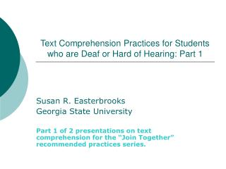 Text Comprehension Practices for Students who are Deaf or Hard of Hearing: Part 1