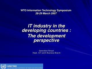 WTO Information Technology Symposium 28-29 March 2007