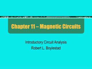 Chapter 11   Magnetic Circuits