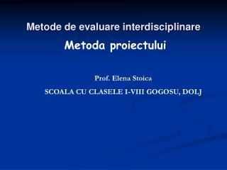 Metode de evaluare interdisciplinare