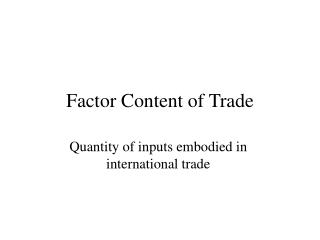 Factor Content of Trade