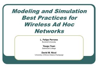 Modeling and Simulation Best Practices for Wireless Ad Hoc Networks
