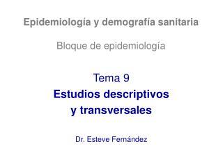 Epidemiolog a y demograf a sanitaria  Bloque de epidemiolog a