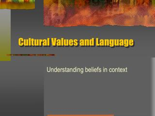 Cultural Values and Language